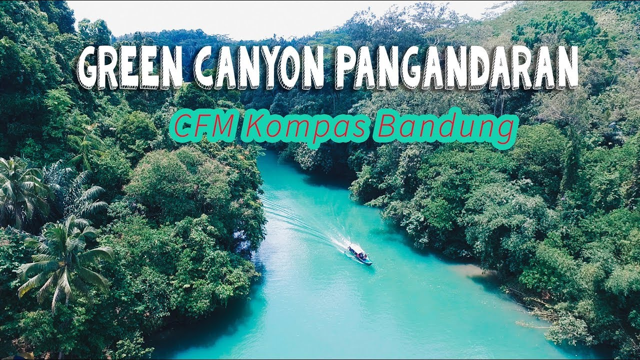 Beauty of Green Canyon Pangandaran