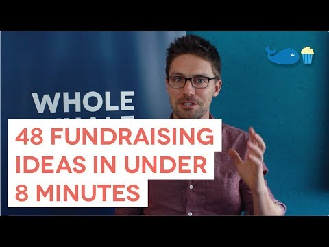 48 Fundraising Ideas in Under 8 Minutes