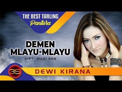 Dewi Kirana - Demen Mlayu Mlayu