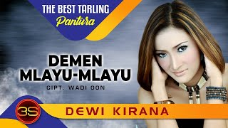Download Dewi Kirana - Demen Mlayu Mlayu