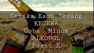 Gambar cover Story WA Terbaru Keren || Status Whatsapp Alkohol Jahat