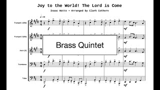 Joy to the World - for Brass Quintet - Arr. Clark Cothern (1957 -  ) [BMI]