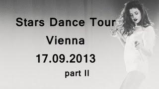 STARS DANCE TOUR Selena Gomez Concert 17.09.13 Vienna (part II) Golden Circle