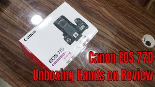 India's First Unboxing..!! The New Canon EOS 77D: KameraMan, [Hindi]