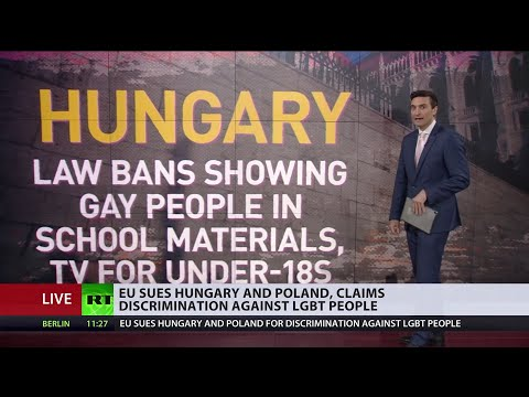EU sues Poland and Hungary for violating rights of LGBTQ+ ci