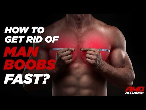 How To Get Rid Of Man Boobs Fast & Naturally - Yohimflame