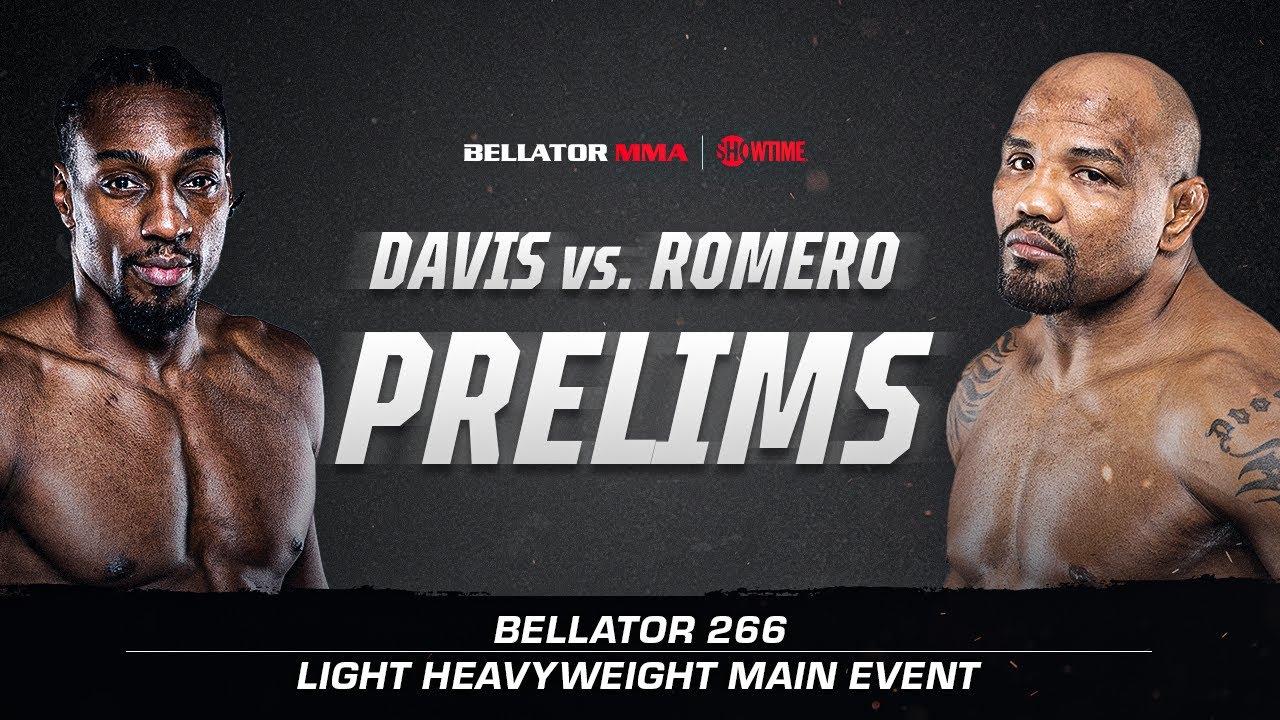 Download Bellator 266: Prelims | Davis vs. Romero | BELLATOR MMA x SHOWTIME