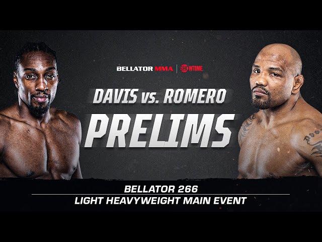 Bellator 266: Prelims | Davis vs. Romero | BELLATOR MMA x SHOWTIME