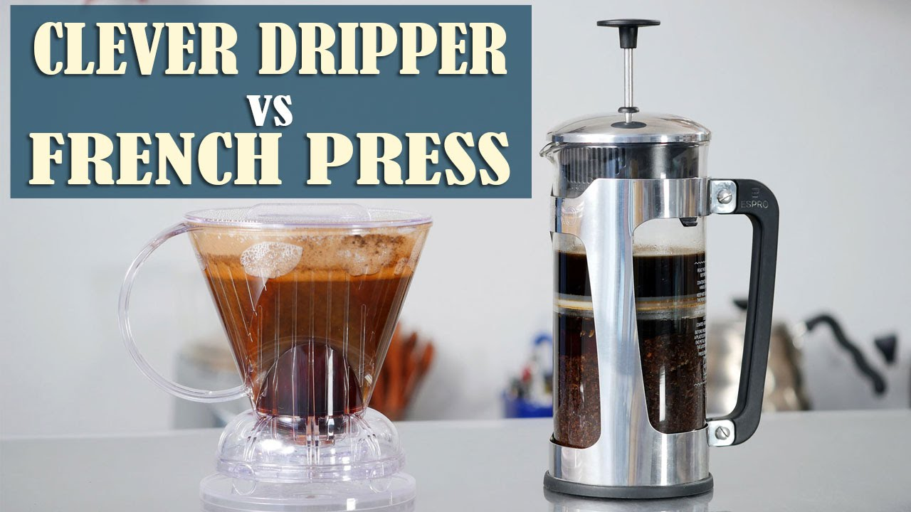 French Press Vs Clever Coffee Dripper