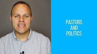 Pastors and Politics