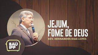 Baú IPP   Jejum, Fome de Deus   Episódio 04   IPP TV