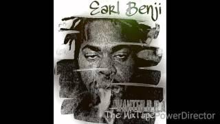 9.Earl Benji-Sunshine.....Wanted D.O.A The Tape