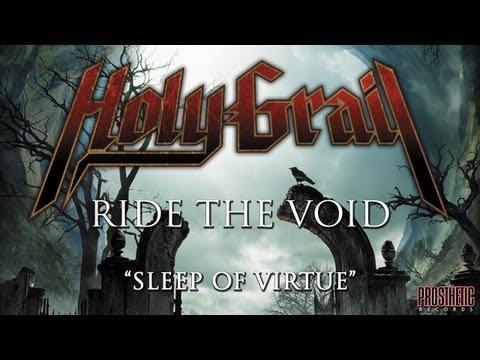 Holy Grail - Ride The Void (Track Nine - Sleep of Virtue)