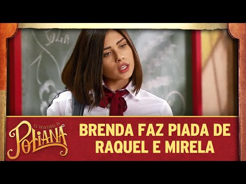 Brenda Faz Piada De Raquel E Mirela | As Aventuras De Poliana