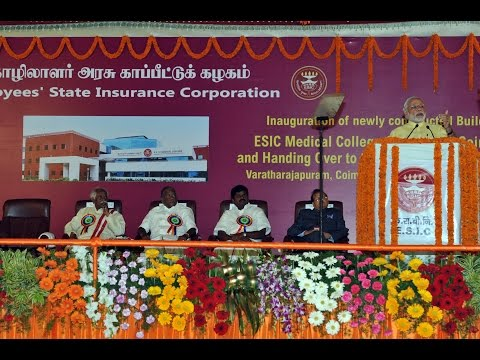 PM Modi's address at the Inauguration of ESIC Medical College & Hospital Building in Coimbatore