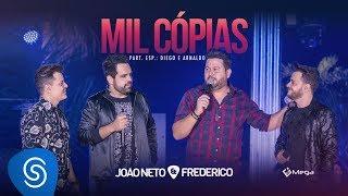 João Neto e Frederico - Mil Cópias part. Diego e Arnaldo (DVD Em Sintonia)