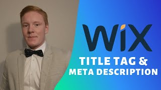How To Add Title Tag & Meta Description On Wix - Advanced Wix SEO (PART 5)