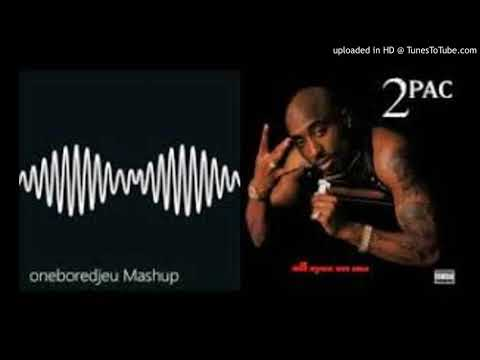 Do U Wanna - Arctic Monkeys vs. 2Pac
