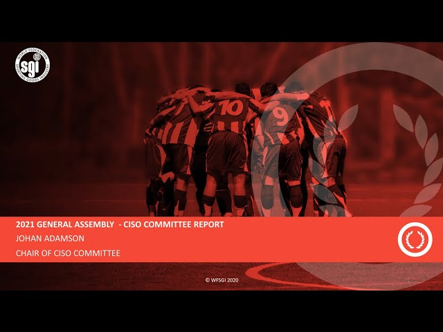 WFSGI General Assembly 2021 - Committee on International Sports Organisations (CISO) Report 2020