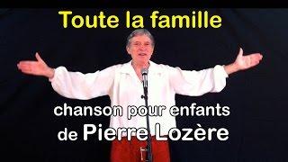Toute la famille de Pierre Lozère