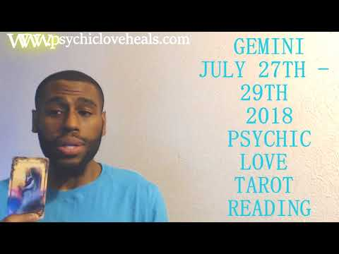 """GEMINI """"WANTING TO TAKE THAT TRIP TO YOU BUT AFRAID OF MORE"""" LOVE TAROT JULY 27TH 29TH 2018"""