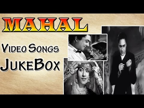 Mahal | All Songs | Ashok Kumar and Madhubala's Awesome Chemistry | Jukebox