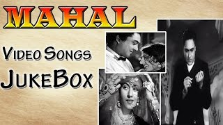 Mahal | All Songs | Ashok Kumar and Madhubala