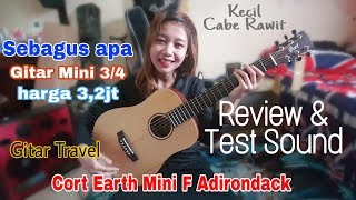 Review Cort Earth Mini Adirondack . Travel Guitar , Test Sound