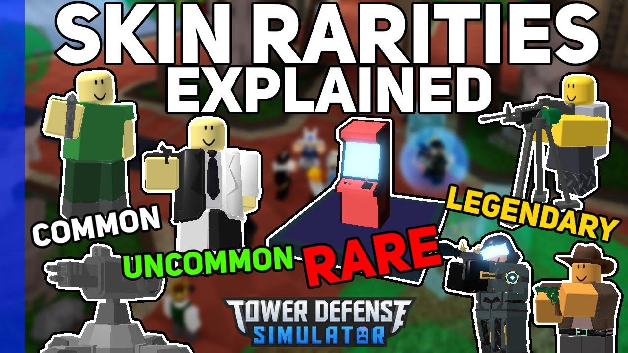 Skin Rarities explained - Common & Legendary Skins - Tower Defense Simulator