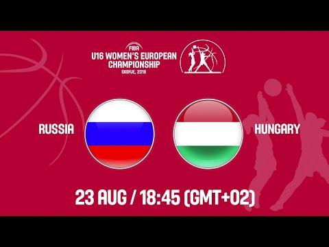 LIVE - Russia v Hungary - FIBA U16 Women's European Championship 2019
