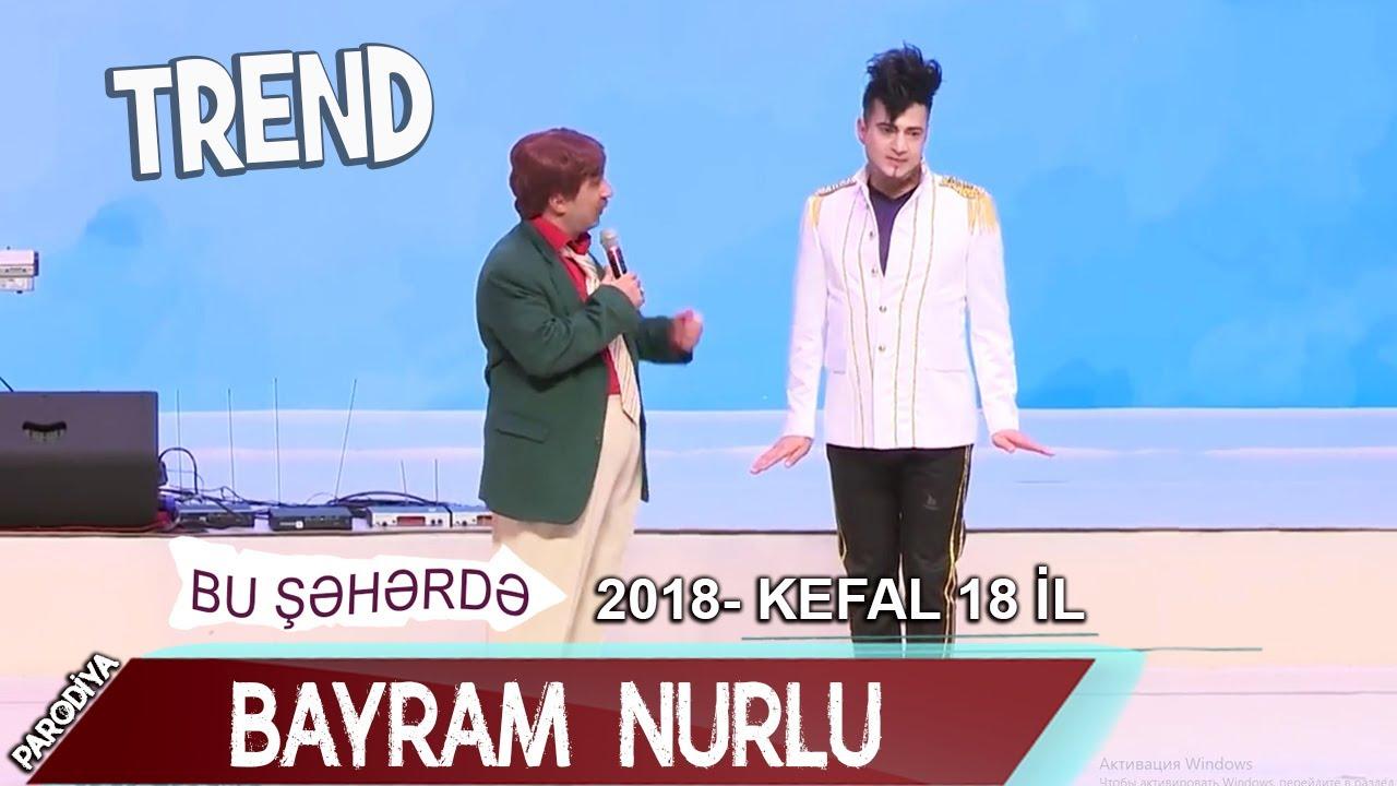 Bu Şəhərdə - Bayram Nurlu Toyda (18 il 2018)