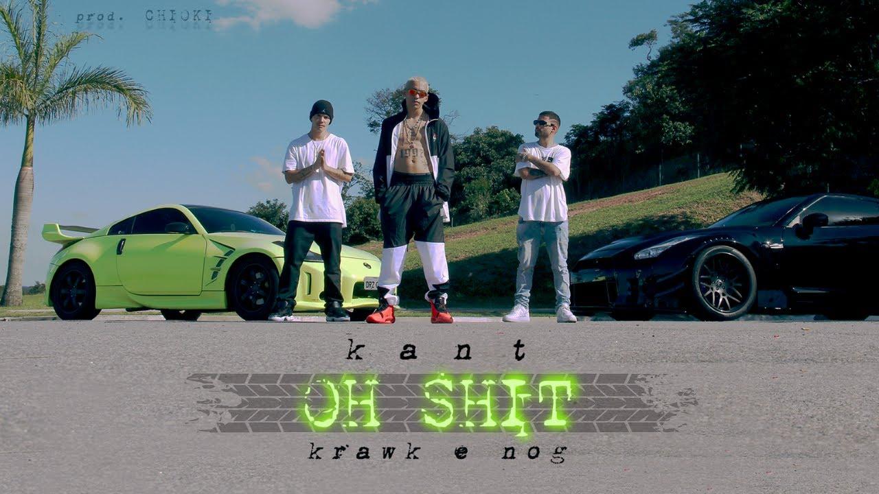 Kant ft. Krawk, Nog - Oh Shit | Prod. Chiocki