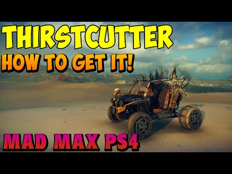 Mad Max - How to Get the Rockstar Thirstcutter Vehicle