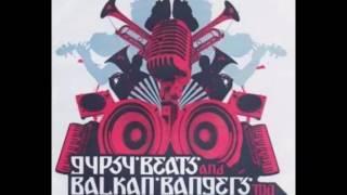 Gypsy Beats and Balkan Bangers vol.2 [Full Album]