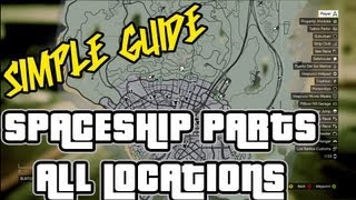 GTA 5 ALL Spaceship Parts Locations Guide - GTA V Grand Theft Auto 5 360 PS3 100% Completion Guide