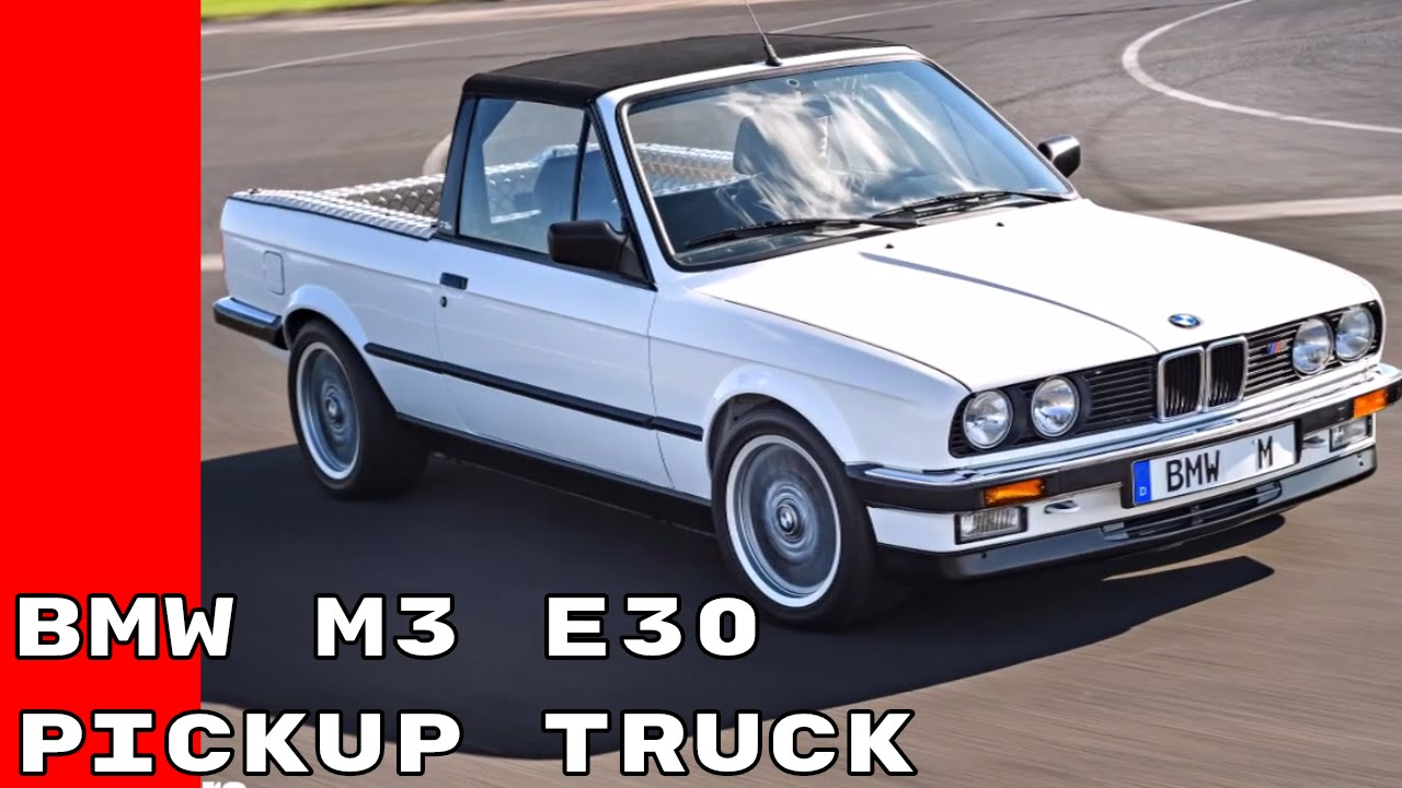 Bmw M3 E30 >> 1986 BMW M3 E30 Pickup Truck Prototype - YouTube