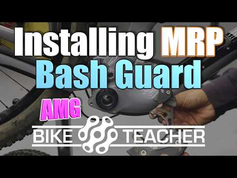 How to install MRP Racing, AMG Bash Guard and chain guide, ISCG 05