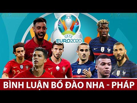 Bình Luận trực tiếp trước Trận Bồ Đào Nha vs Pháp Euro 2021   Trực tiếp trên VTV3