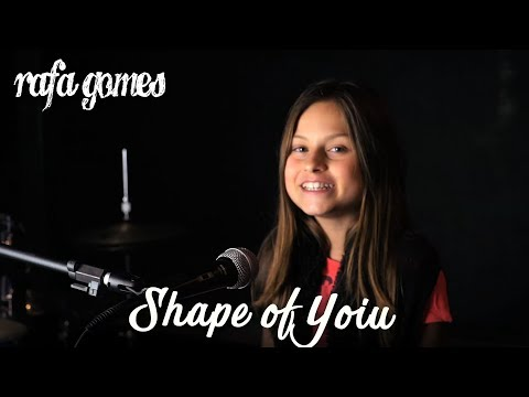 SHAPE OF YOU Ed Sheeran - VERSÃO INFANTIL RAFA GOMES