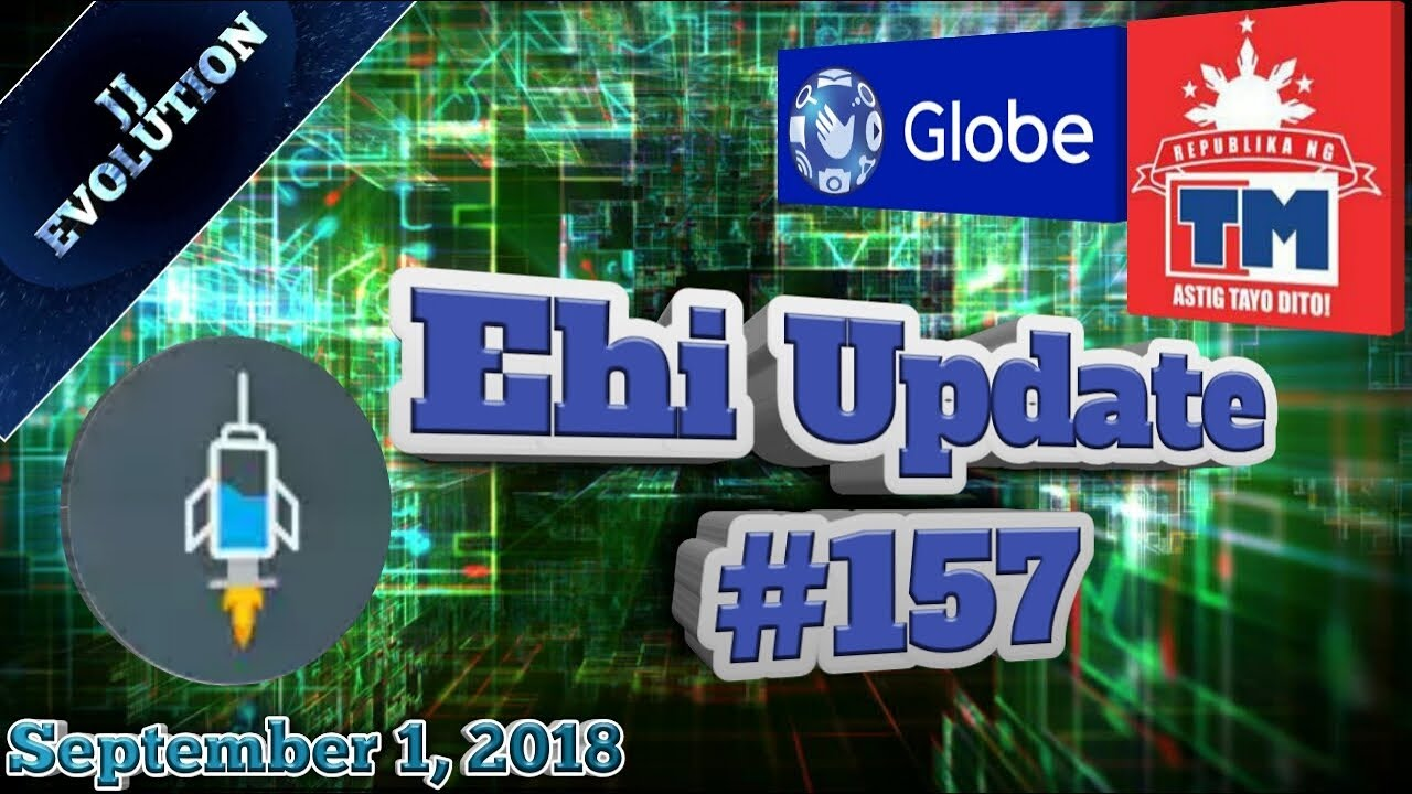 Globe/TM Ehi Update #157 | 09/01/18