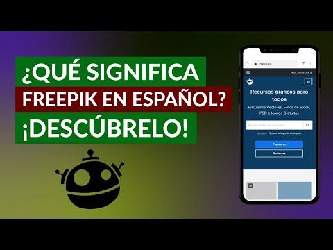 Qué Significa Freepik en Español - Conoce su Significado real