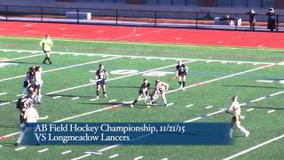 Acton Boxborough Varsity Field Hockey vs Longmedow 11/21/15