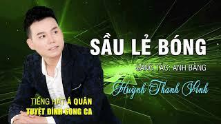 Sầu Lẻ Bóng - Huỳnh Thanh Vinh   Nhạc Vàng Trữ Tình Giọng Ca Trẻ 2017