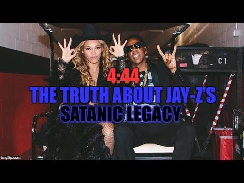 THE TRUTH ABOUT JAY-ZS SATANIC LEGACY AND 444