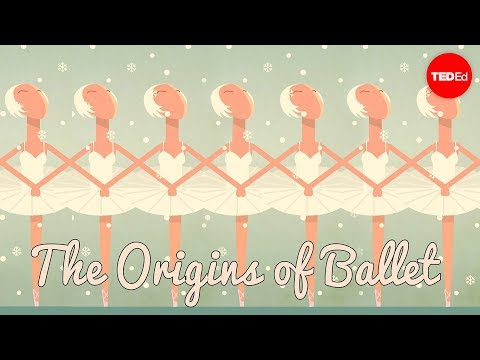 The origins of ballet - Jennifer Tortorello and Adrienne Westwood