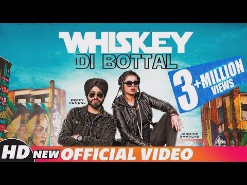 Whiskey Di Bottal II Jasmine Sandlas II Preet Hundal II Latest Punjabi Songs
