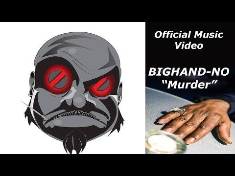 BIGHAND-NO - Murder