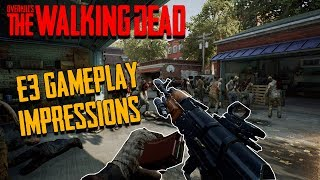 Is Overkill's The Walking Dead any good? (E3 Gameplay Impressions)