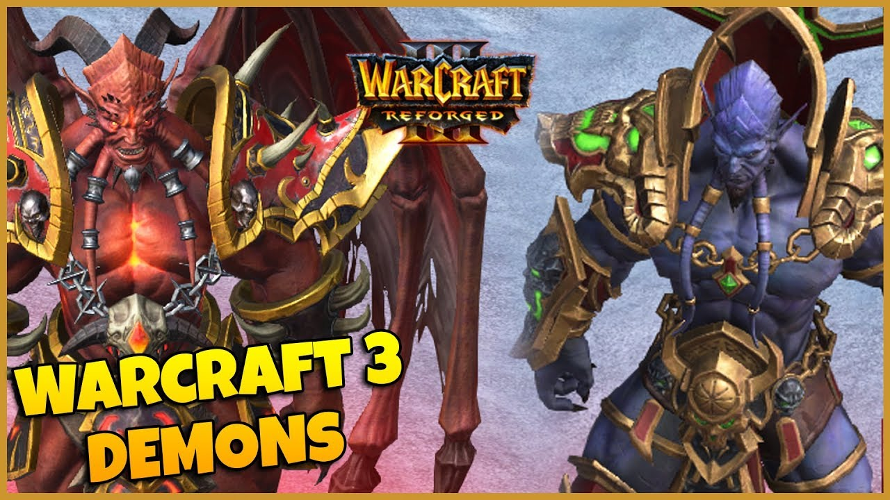Warcraft 3 Reforged | Demon Character Models & Animations