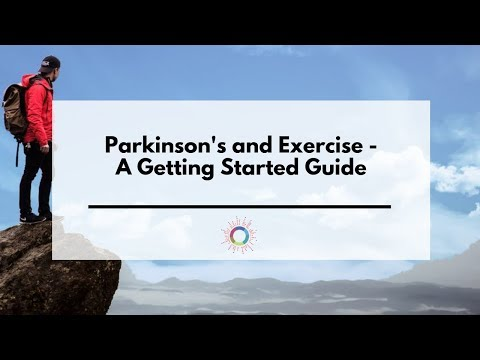 Parkinson's and Exercise - A Getting Started Guide